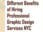 Different Benefits of Hiring Professional Graphic Design Services NYC