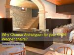Why Choose Archetypen for your Ch24 Wegner chairs?