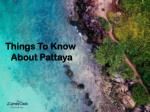 Things To Know About Pattaya