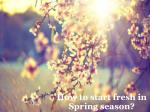 How to deep clean your home in Spring Season?