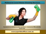 Melbourne Vacate Cleaning Services| Call Us - 042 650 7484 | sparkleoffice.com.au