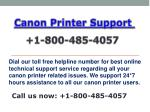 Canon Printer Support Phone Number  1-800-485-4057