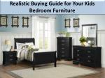 Realistic Buying Guide for Your Kids Bedroom Furniture