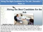 Hiring The Right Candidate For The Job | Benedict T. Palen, Jr.