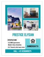Why Prestige Elysian is preferred over other apartments in Bangalore?
