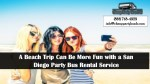 A Beach Trip Can Be More Fun with a San Diego Party Bus