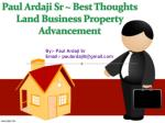 $Paul Ardaji Sr ~ Best Thoughts Land Business Property Advancement