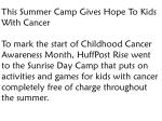 Summer Camp Gives Hope To Kids