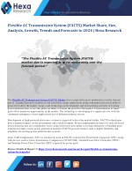 Flexible AC Transmission System (FACTS) Industry Research Report - Market Analysis and Forecast to 2024