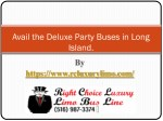 Avail the Deluxe Party Buses in Long Island.