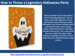 How to Throw a Legendary Halloween Party