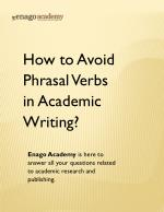 How to Avoid Phrasal Verbs in Academic Writing - Enago Academy