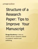 Structure of a Research Paper_ Tips to Improve Your Manuscript - Enago Academy