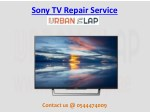 Get the best Sony TV Repair Service in Dubai, Call @ 0544474009