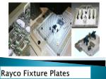Get the strong and economical Fixture Plates