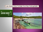 Lake Malawi - How To Make Your Stay Unforgettable