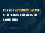 Common Accounts Payable Challenges and Ways to Avoid Them