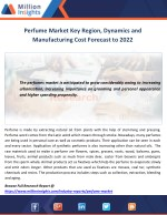 Perfume Market Key Region, Dynamics and Manufacturing Cost Forecast to 2022
