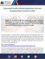 Chlorinated Paraffins Market Applications, Size and Emerging Players Forecast to 2022