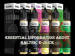 Essential Information About Saltnic E-Juice