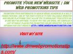 Promote Your New Website DM Web Promotions Tips
