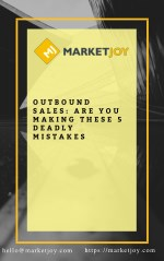 Outbound Sales: Are You Making These 5 Deadly Mistakes