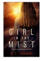[PDF] Free Download Girl in the Mist By S.T. Young