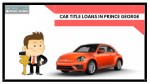 Get approved for bad credit & car title loans in Prince George
