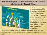 Tanner Vaughn | The Dominance of Internet Marketing in Recent Times