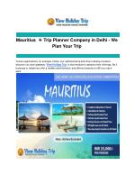 Mauritius ✈ Trip Planner Company in Delhi - We Plan Your Trip