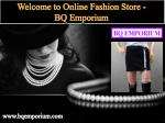 Welcome to Online Fashion Store - BQ Emporium