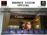 Expert Optometrist in Sydney- Perfect Vision Optical