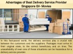 Advantages of Best Delivery Service Provider Singapore GV- Movies