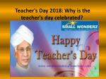 Teacher's Day 2018: Why is the teacher's day celebrated?