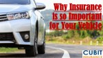 Why Insurance is so Important for Your Vehicle