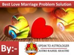 Love Marriage Problem Solution By Speak To Astrologer