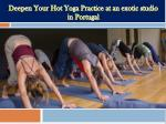 Deepen Your Hot Yoga Practice at an exotic studio in Portugal