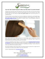Ayurvedic Hair Growth Products For Men: Even Men Hates To Lose Hair Strands!