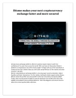 Bitsmo makes your next cryptocurrency exchange faster and more secured.