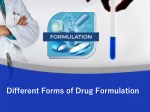 Different Forms of Drug Formulation