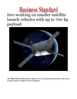 Isro working on smaller satellite launch vehicles with up to 700 kg payload