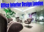 Office Interior Design London