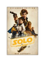 [PDF] Free Download Solo: A Star Wars Story: Expanded Edition By Mur Lafferty