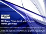 SEC Edgar Filing Agent and Financial Printing Services