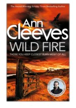 [PDF] Free Download Wild Fire By Ann Cleeves