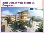 M3M Corner Walk Sector 74 Gurgaon