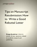 Tips on Manuscript Resubmission_ How to Write a Good Rebuttal Letter - Enago Academy (1)
