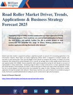 Road Roller Market Driver, Trends, Applications & Business Strategy Forecast 2025