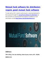 Mutual fund software for distributors require good mutual fund software