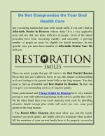 Do Not Compromise On Your Oral Health Care